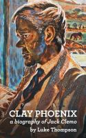 clay phoenix a biography of jack clemo, luke thompson