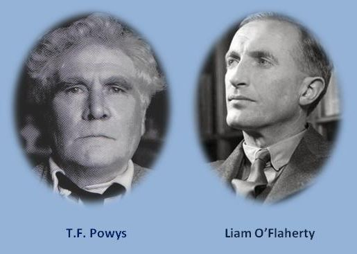 T F Powys and Liam O'Flaherty